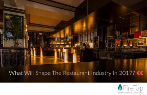 What Will Shape The Restaurant Industry In 2017? White Paper from FireTap