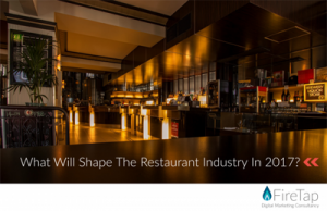 What Will Shape The Restaurant Industry In 2017