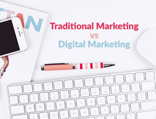 Digital Marketing Vs Traditional Marketing, is one better than the other?