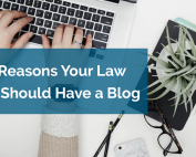 Why your law firm should have a blog