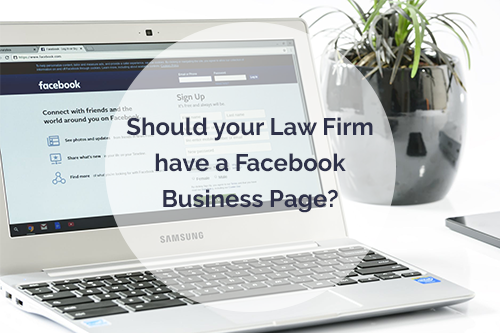 Should your law firm have a Facebook Business Page