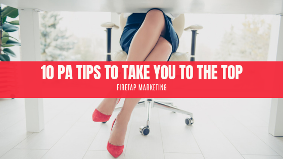 personal assistant: top 10 tips