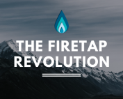 the firetap revolution
