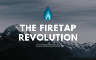 the firetap revolution