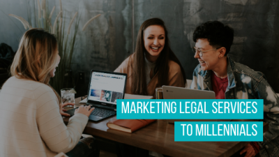 Tips for Marketing Legal Services to Millennials