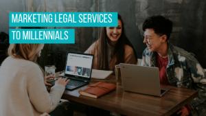 marketing legal services to millennials