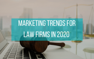 Marketing Trends for Law Firms in 2020