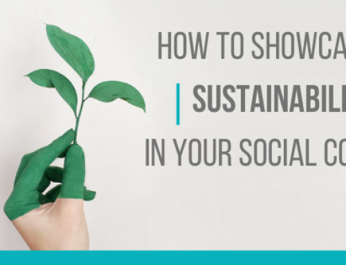 How To Showcase Sustainability In Your Social Copy