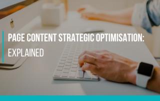 Page Content Strategic optimisation: explained